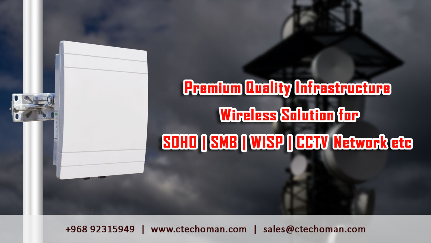 PREMIUM QUALITY INFRASTRUCTURE WIRELESS SOLUTION FOR SOH/SMB/WISP/CCTV NETWORKS